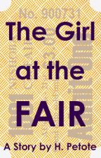 The Girl at the Fair by chesluck58