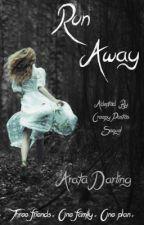 Run Away (ABCP Sequel) by ArataDarling