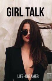 Girl Talk by life-dreamer