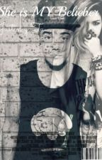 She Is MY Belieber (Justin y Tu) by -UglyQueen