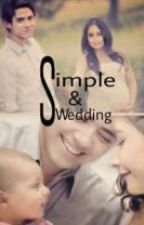 SIMPLE WEDDING by arinaudra
