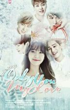 Only You My Love ( EXOYOONG FF) by MblaqS