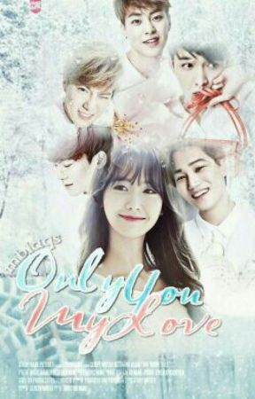 Only You My Love ( EXOYOONG FF) by ONG-nable