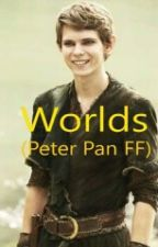 Worlds (Once upon a time|| Peter Pan FF) by yladee