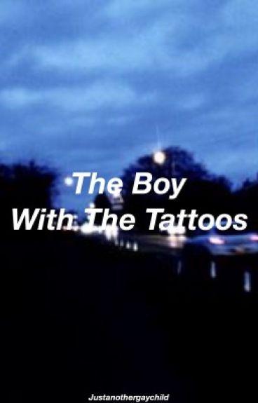 The Boy With the Tattoos // Lashton
