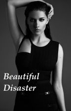 Beautiful Disaster NOT EDITED by HayleySimpson24