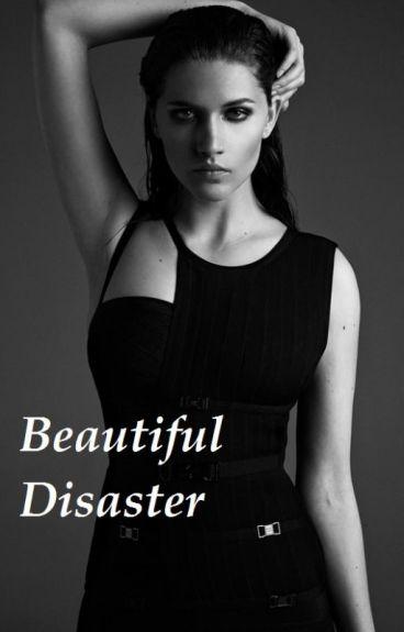 Beautiful Disaster NOT EDITED