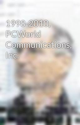 Đọc truyện 1998-2010, PCWorld Communications, Inc.