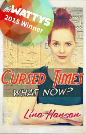 Cursed Times - What Now? by linahanson