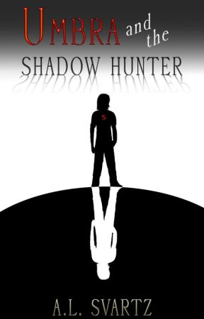 Umbra and the Shadow Hunter (Umbra Book 2) by Nosiddaverse