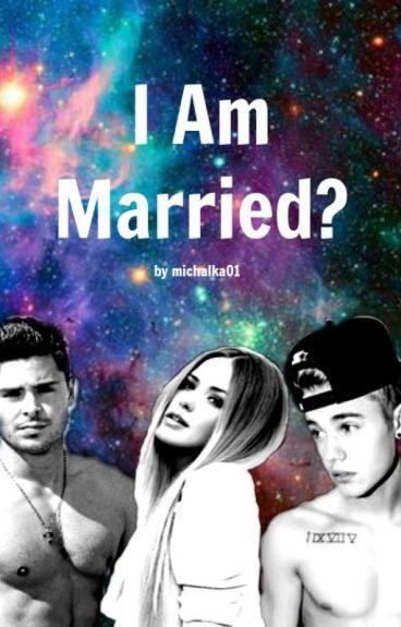 I Am Married?