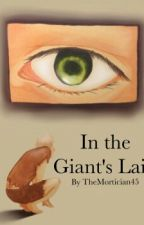In the Giant's Lair by FutureMortician