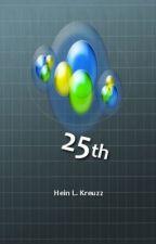 25th (Oleh : Hein L. Kreuzz) by HeinLKreuzz
