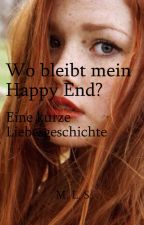 Wo bleibt mein Happy End? by Dandelioncat