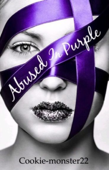 Abused In Purple- Book 1
