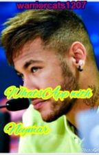 WhatsApp with Neymar ( Neymar FF ) || ON HOLD || by warriorcats1207
