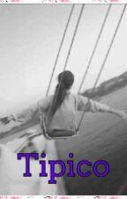 #Típico by GeraldineMichelle16