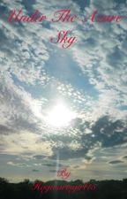 Under the Azure Sky (Severus Snape) by MarieGold15