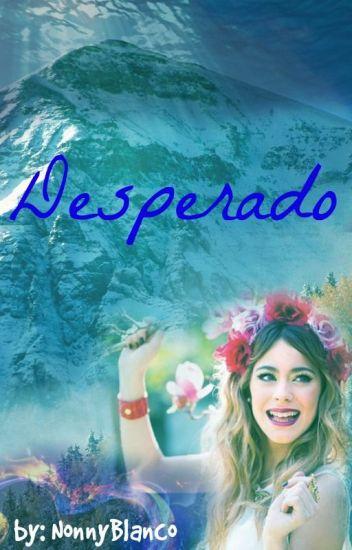 Desperado (Jortini) (Terminada)