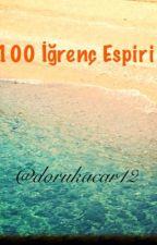100 İğrenç Espiri by dorukacar12