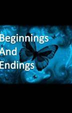 Beginnings and Endings, by Love_Yoursef