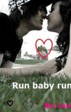 Run baby run!!! by Laurenkate90