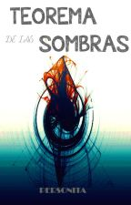 Teorema de las Sombras  [DCYC] by Personita_