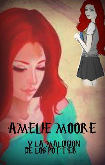 Amelie Moore y la maldición de los Potter