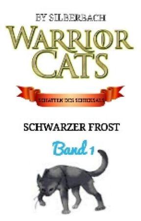 WarriorCats; Schwarzer Frost (Band 1) by Silberbach