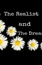 The Realist and The Dreamer by official_M_S