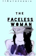 The Faceless Woman by IIAutophobia
