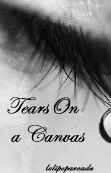 Tears On A Canvas