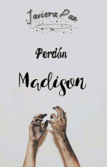 Perdón, Madison ©