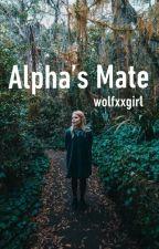 Alpha's Mate by wolfxxgirl