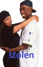 Stolen (A Tupac Fanfiction Love Story) (Unfinished) by 100kitty