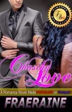 Chasing Love by Fraeraine (Published) by iamsharonrose