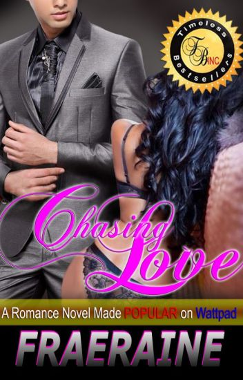 Chasing Love by Fraeraine (Published)