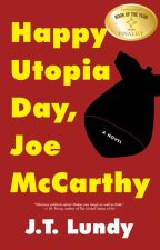 Happy Utopia Day, Joe McCarthy by HappyUtopiaDay