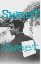 Sweet Sweet by Ashleymonzon1