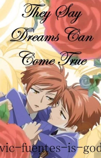 They Say Dreams Can Come True (Hikaru x Kaoru Twincest Fanfic)
