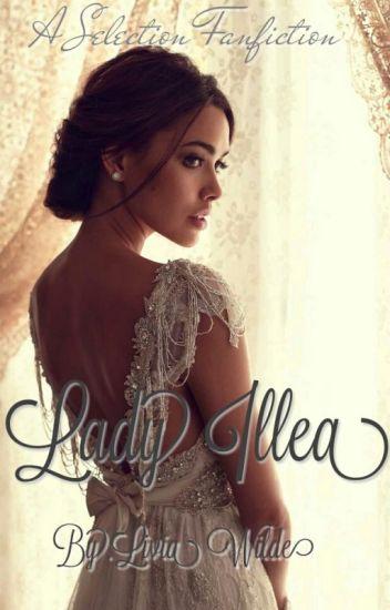 Lady Illea (Illean Fanfics #1)