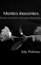 Mentes Inocentes. by JulyPalermo