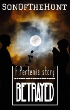 BETRAYED: a pertemis story by SonOfTheHunt