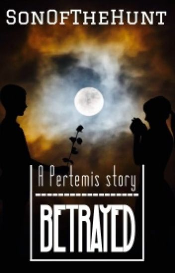 BETRAYED: a pertemis story
