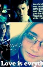 Love Is Everything (M.L.C.F.A.V series) by MrsBriSalvatore