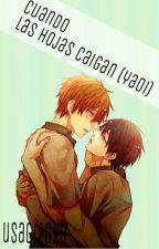 Cuando las hojas caigan (yaoi/gay) by usagi2620
