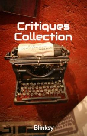 Critiques Collection by Blinksy