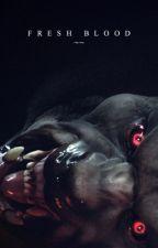 Fresh Blood ⚬ Teen Wolf [1] [REWRITING] by despisinqs
