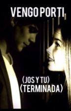 Vengo por ti (Jos y tu) (terminada) by lindaximenita
