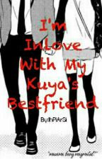 Im Inlove With My Kuya's Bestfriend by IhPiArSi